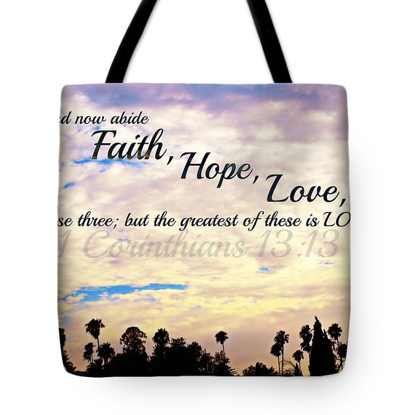 Faith Hope Love Tote Bag by Sharon Soberon