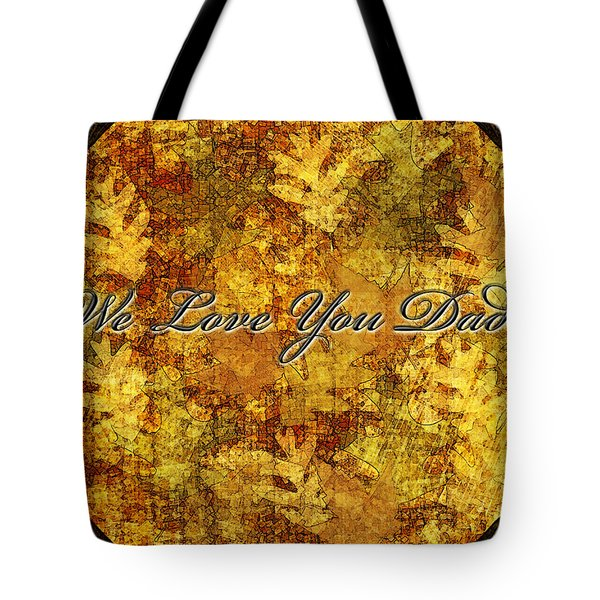 Father's Day Greeting Card Iv Tote Bag by Debbie Portwood
