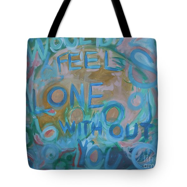 Feel One With You Tote Bag