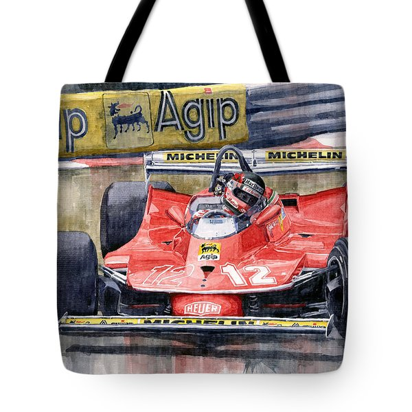 Ferrari  312t4 Gilles Villeneuve Monaco Gp 1979 Tote Bag