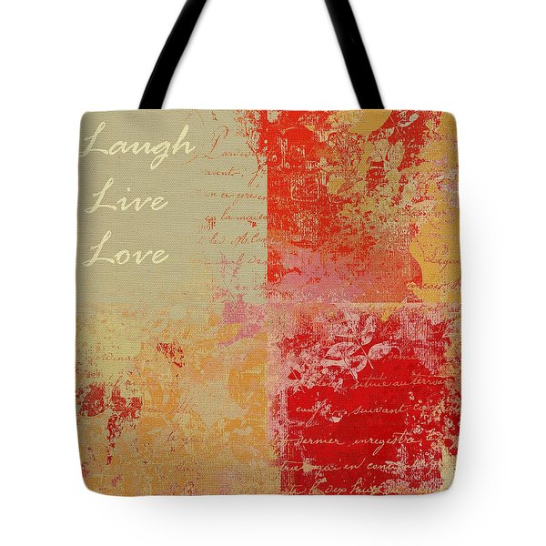 Feuilleton De Nature - Laugh Live Love - 01at01 Tote Bag by Variance Collections