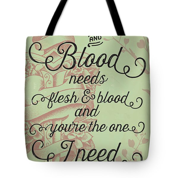 Flesh And Blood - Johnny Cash Lyric Tote Bag