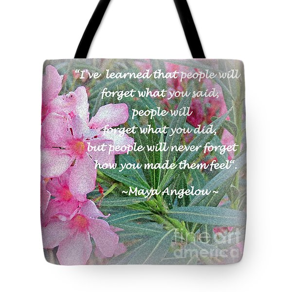 Flowers With Maya Angelou Verse Tote Bag by Kay Novy