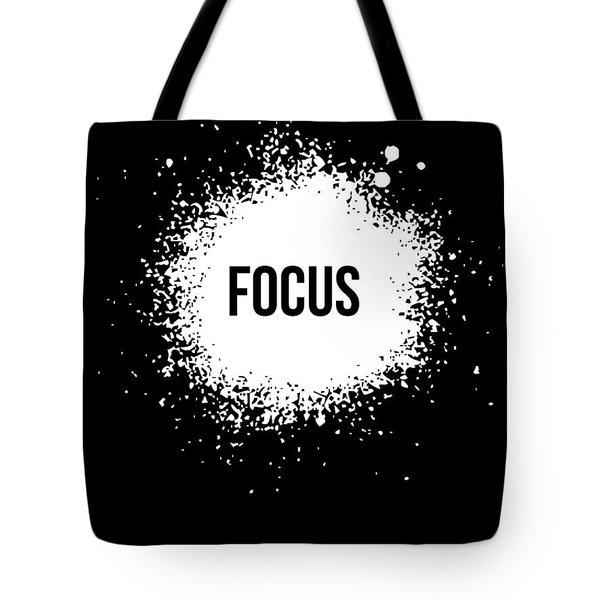 Focus Poster Black Tote Bag by Naxart Studio