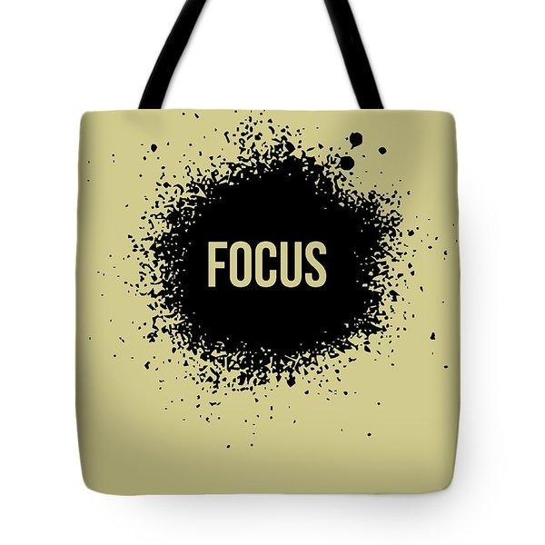 Focus Poster Grey Tote Bag
