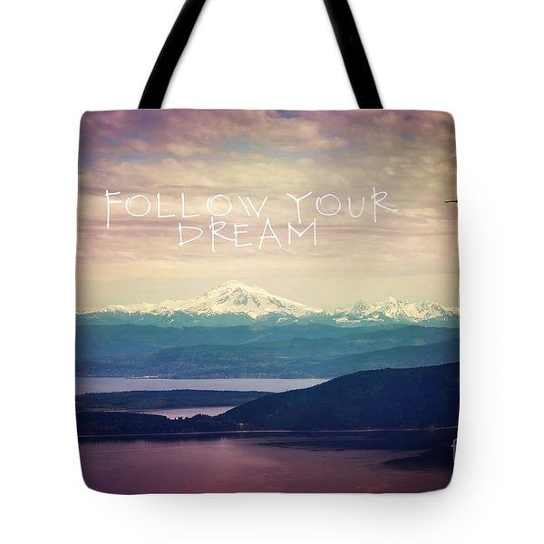 Tote Bag featuring the photograph Follow Your Dream by Sylvia Cook