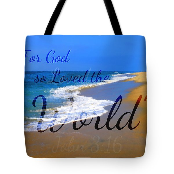 For God So Loved The World Tote Bag by Sharon Soberon