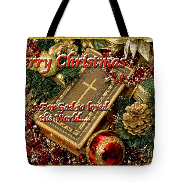 For God So Loved Us Tote Bag