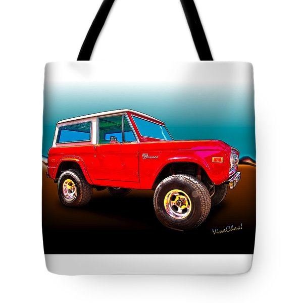 Ford Bronco Classic From Vivachas Hot Rod Art Tote Bag