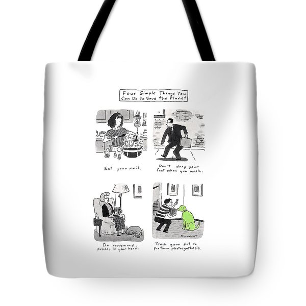 Four Simple Things You Can Do To Save The Planet Tote Bag