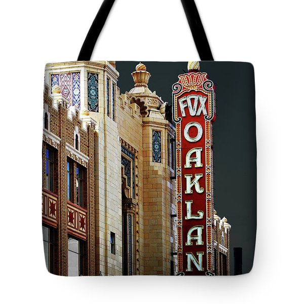 Fox Theater . Oakland California Tote Bag