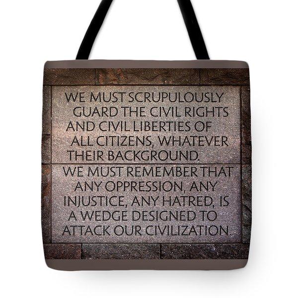 Franklin Delano Roosevelt Memorial Civil Rights Quote Tote Bag by John Cardamone
