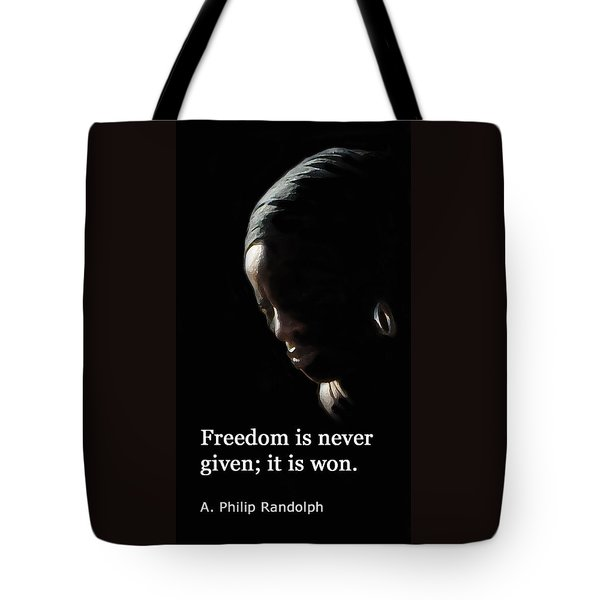 Freedom Is Never Given Tote Bag by Ian  MacDonald