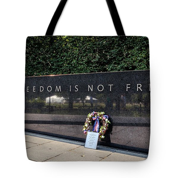 Freedom Is Not Free Tote Bag by Sennie Pierson