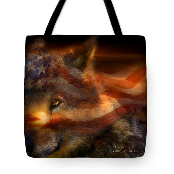 Freedom Wolf Tote Bag by Carol Cavalaris