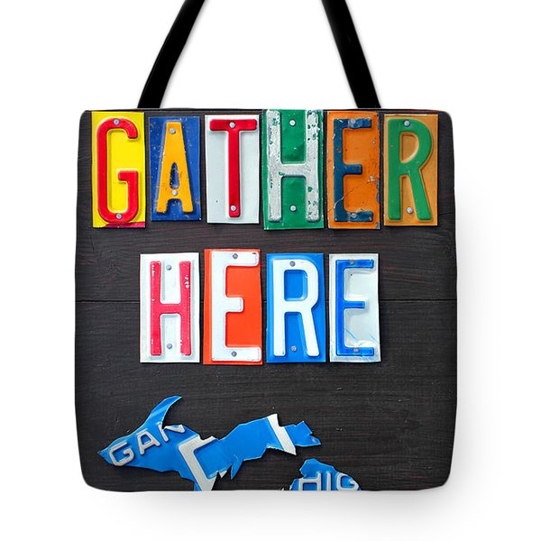 Friends Gather Here Recycled License Plate Art Lettering Sign Michigan Version Tote Bag by Design Turnpike