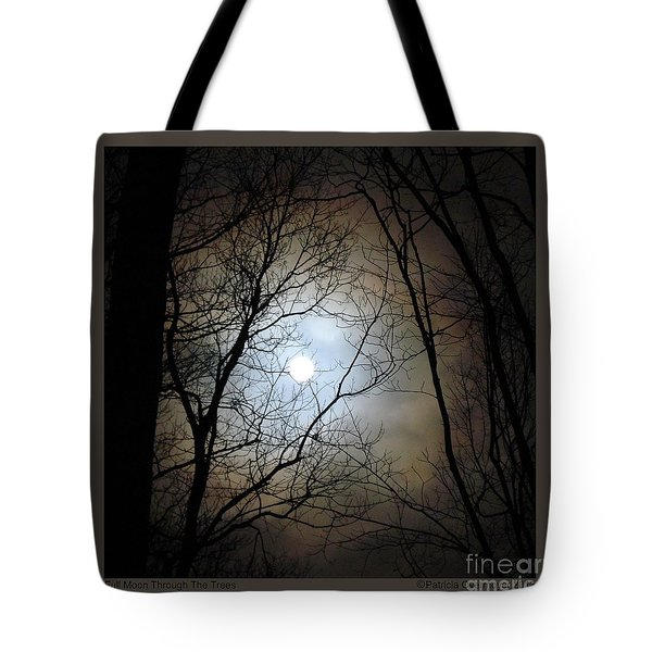 Full Moon Through The Trees Tote Bag by Patricia Overmoyer