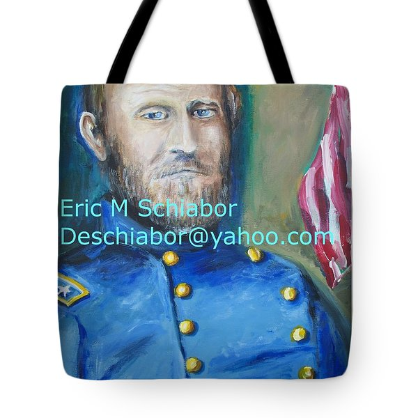 Tote Bag featuring the painting General Us Grant  by Eric  Schiabor