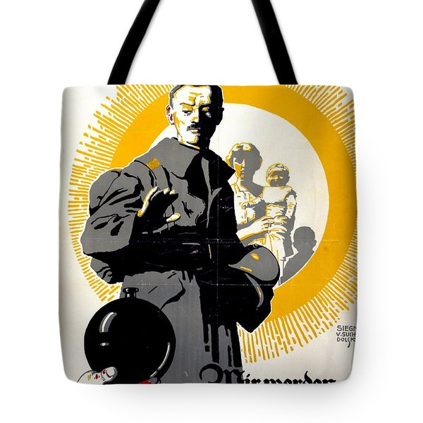 German Political Poster Shows A Soldier Standing In Front Of A Woman And Her Children Tote Bag by Anonymous