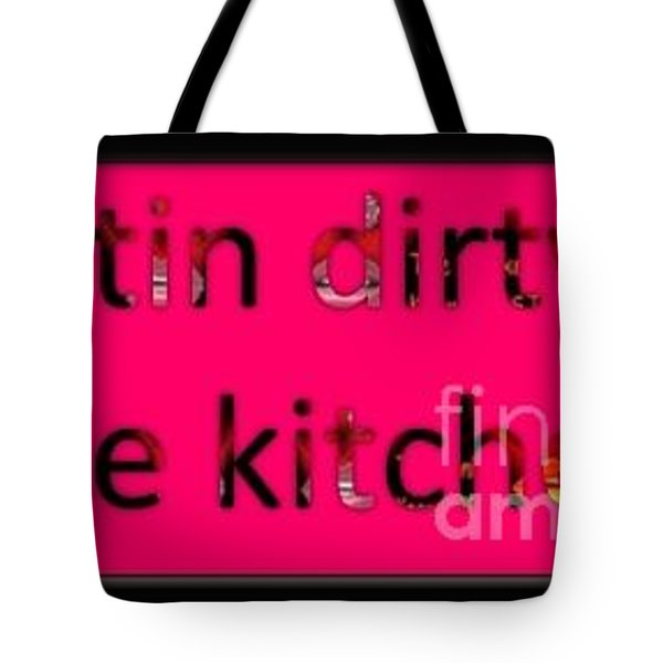 Tote Bag featuring the digital art Gettin Dirty by Catherine Lott