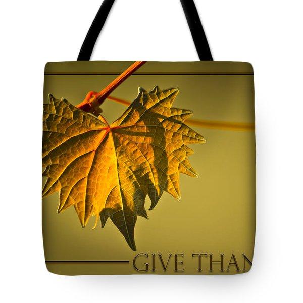 Give Thanks Tote Bag by Carolyn Marshall