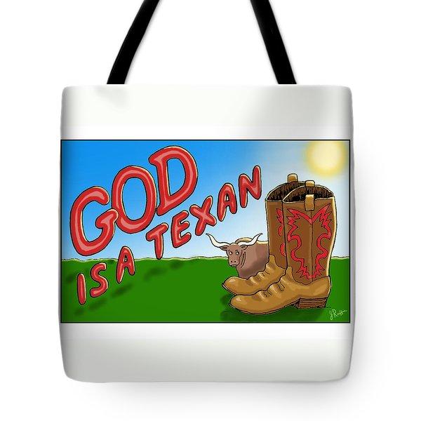 God Is A Texan Tote Bag