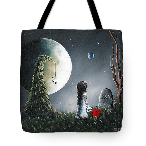 God Must Need You More Than We Do By Shawna Erback Tote Bag