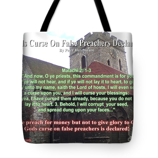 Gods Curse On False Preachers Declared Tote Bag