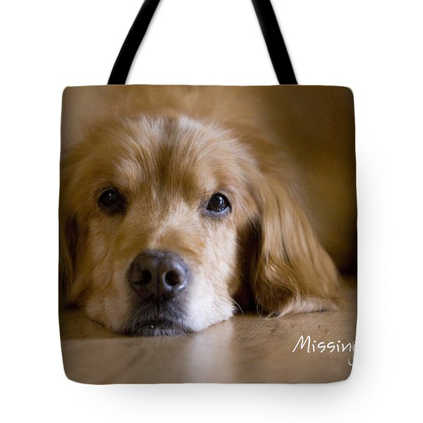 Golden Retriever Missing You Tote Bag by James BO  Insogna
