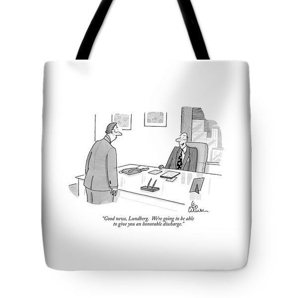 Good News, Lundberg. We're Going To Be Able Tote Bag
