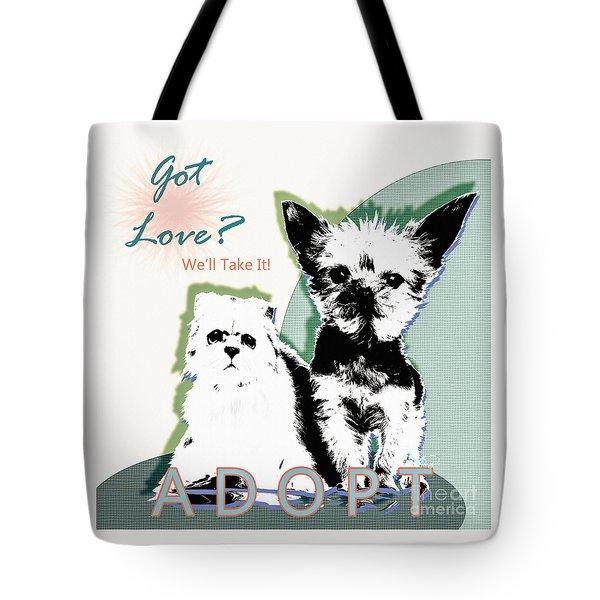 Got Love Adopt A Pet Poster Art Tote Bag