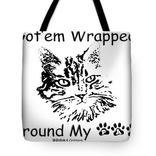 Tote Bag featuring the photograph Got'em Wrapped Around My Paw by Robyn Stacey