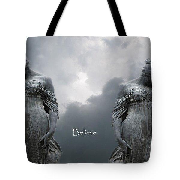 Gothic Surreal Female Figures Haunting Inspirational Spiritual Art - Believe Tote Bag