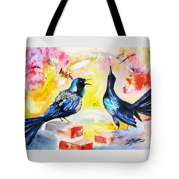 Grackles And Graffiti  Tote Bag