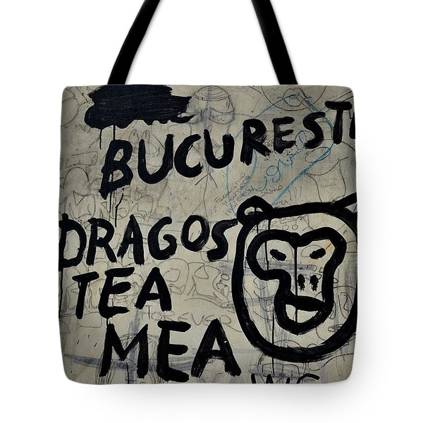 Tote Bag featuring the photograph Graffiti On Street From Bucharest Romania by Imran Ahmed