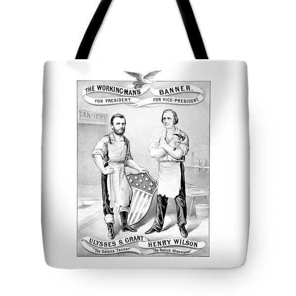 Grant And Wilson 1872 Election Poster  Tote Bag by War Is Hell Store
