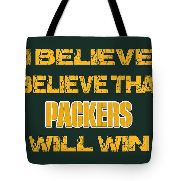 Green Bay Packers I Believe Tote Bag