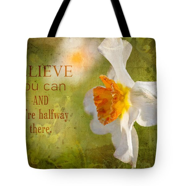 Halfway There With Message Tote Bag