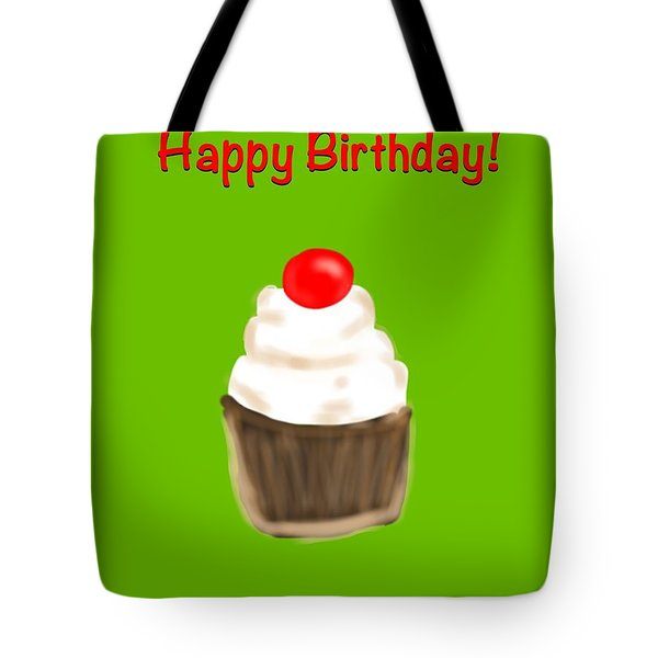 Tote Bag featuring the digital art Happy Bday W A Cherry On Top by Christine Fournier