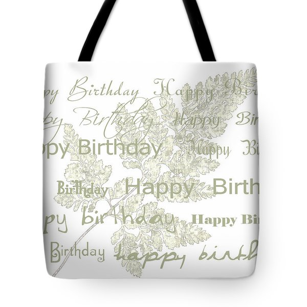 Tote Bag featuring the photograph Happy Birthday Card by Sandra Foster