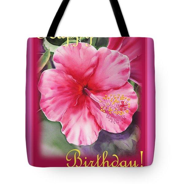Happy Birthday Hibiscus  Tote Bag