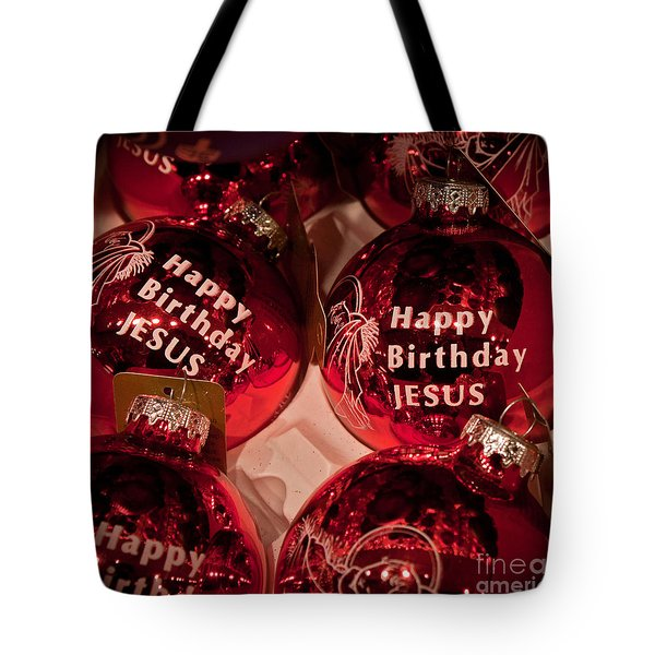 Happy Birthday Jesus Tote Bag by Joann Copeland-Paul