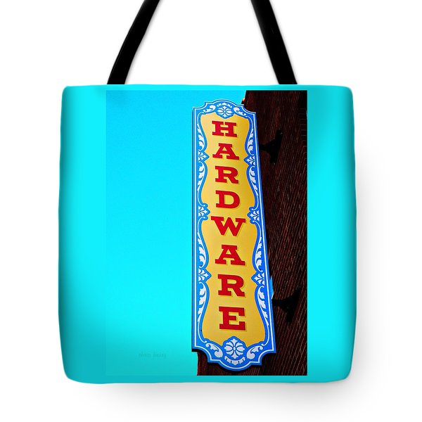 Hardware Store Tote Bag by Chris Berry