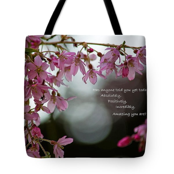 Has Anyone Told You... Tote Bag by Jordan Blackstone