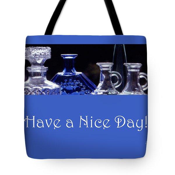 Have A Nice Day Tote Bag by Randi Grace Nilsberg