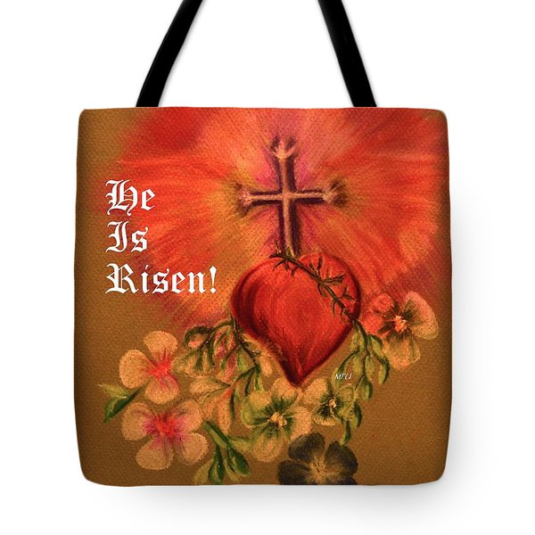 He Is Risen Greeting Card Tote Bag by Maria Urso