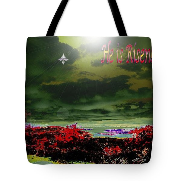 He Is Risen Tote Bag by Mike Breau
