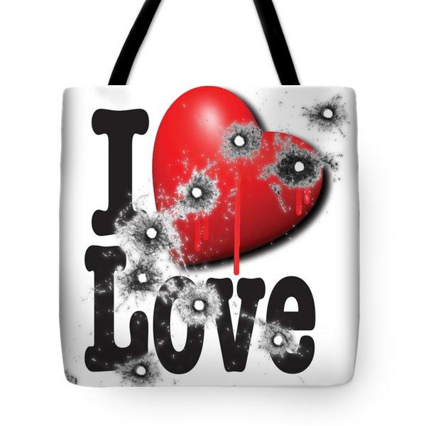 Heart Series Love Bullet Holes In Paintings Tote Bag