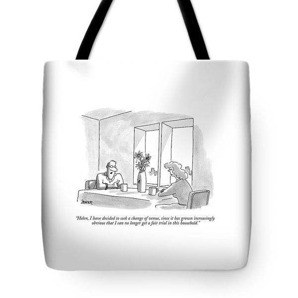 Helen, I Have Decided To Seek A Change Of Venue Tote Bag