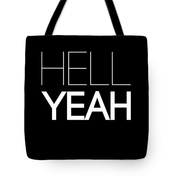 Hell Yeah Poster 1 Tote Bag